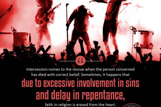 Intercession comes to the rescue when the person concerned has died with correct belie